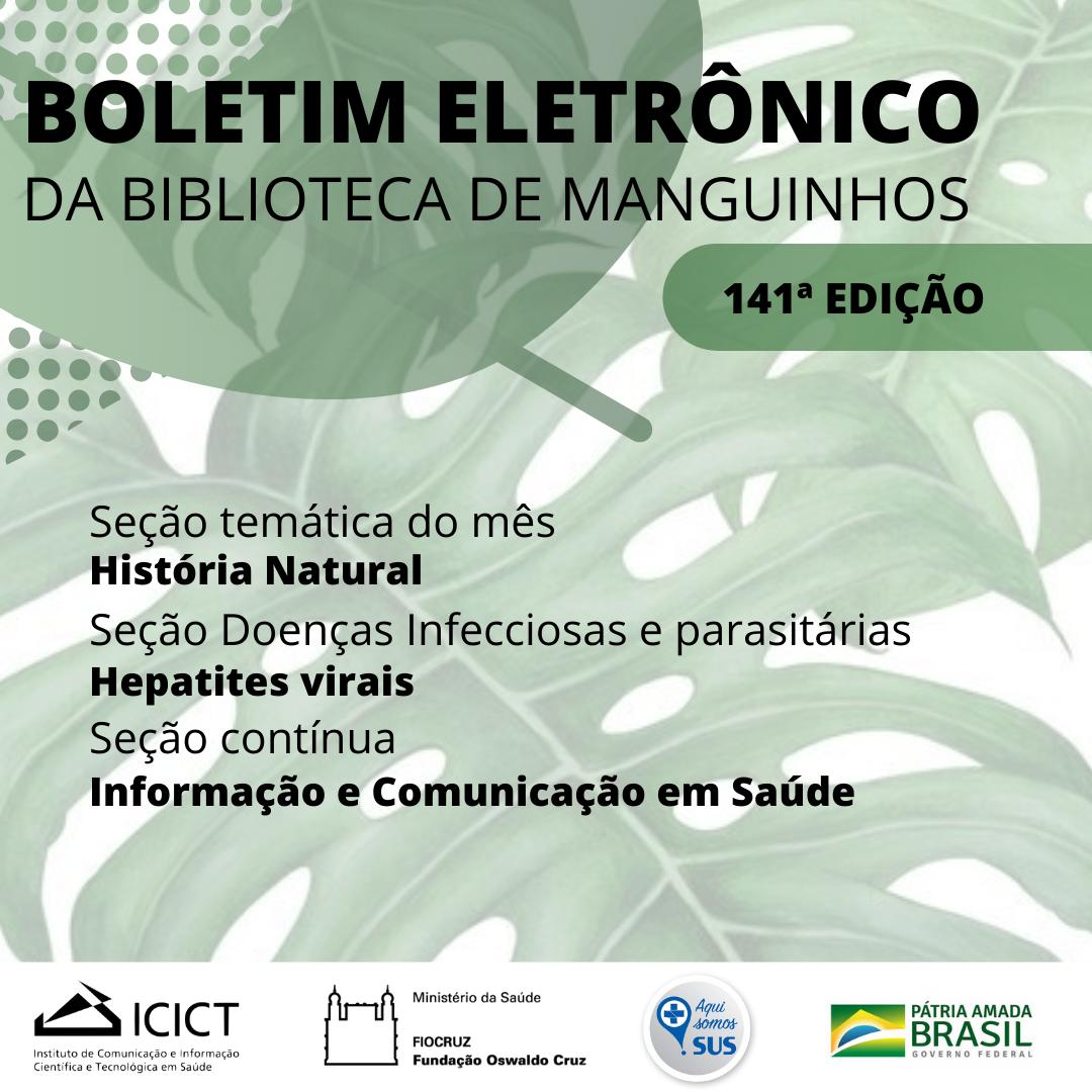 Boletim eletrônico da Biblioteca de Manguinhos - edição 141